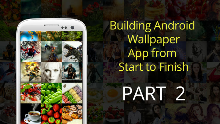 Part2 – Android Free Wallpaper App